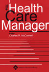 The Health Care Manager Magazine