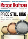 Best Price for Managed Healthcare Executive Magazine Subscription