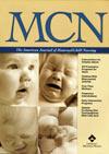 MCN: Jnl of Maternal/Child Nursing