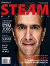 2 Yrs, 4 issues - Diversity in STEAM brings STEM programs and educational, business and employment opportunities to all minorities and diverse cultures, starting with K-12 and professional. STEM and the arts are critical for our nation s competitive future and innovation. Go full STEAM ahead with us today!
