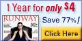 One Year Of Runway Magazine for 4 Dollars