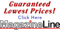 Magazine Subscriptions at Guaranteed Low Prices!